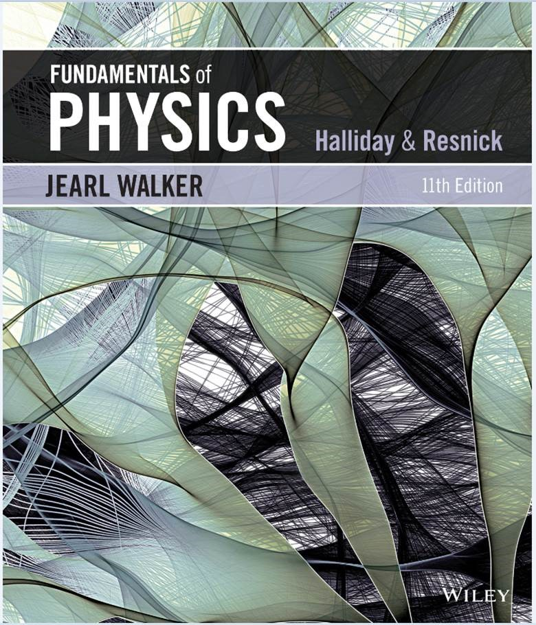 Halliday Resnick S Fundamentals Of Physics 11th Edition