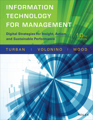 Information Technology for Management, 10th Edition - WileyPLUS